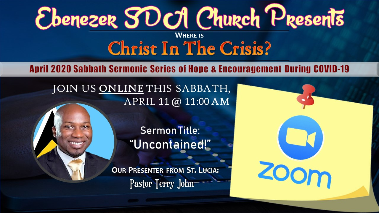 Ebenezer SDA Church Online -Christ in the Crisis Series (April)